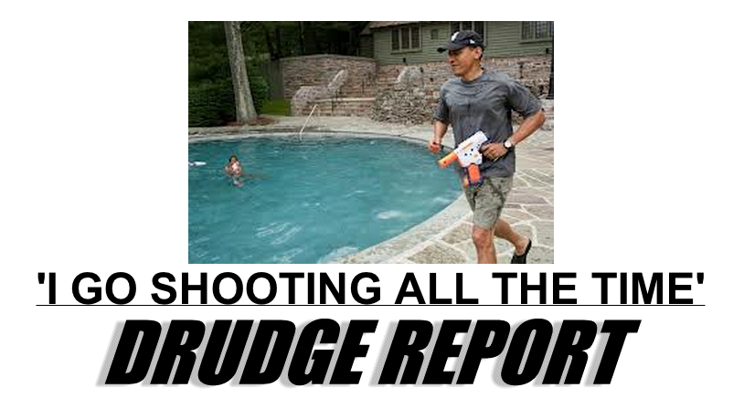 matt drudge report obama skeet shooting