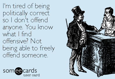 """""""Political Correctness"""" Is Mostly Just Code For Not ..."""