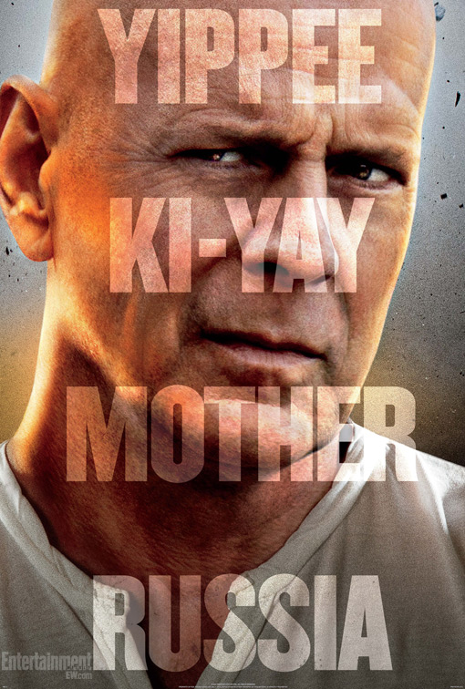 A Good Day to Die Hard poster yippee ki-yay mother russia