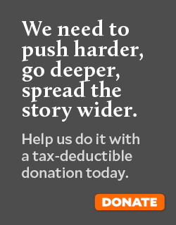 We need to push harder, go deeper, spread the story wider. Help us do it with a tax-deductible donation to Mother Jones