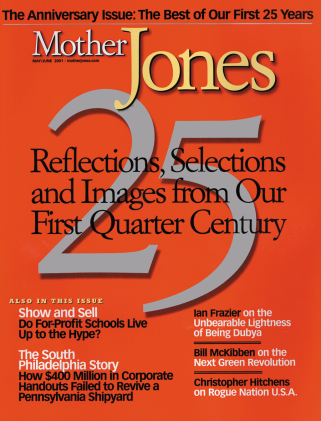Mother Jones May/June 2001 Issue