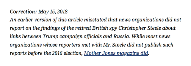 New York Times correction: Mother Jones did report on Steele memos.