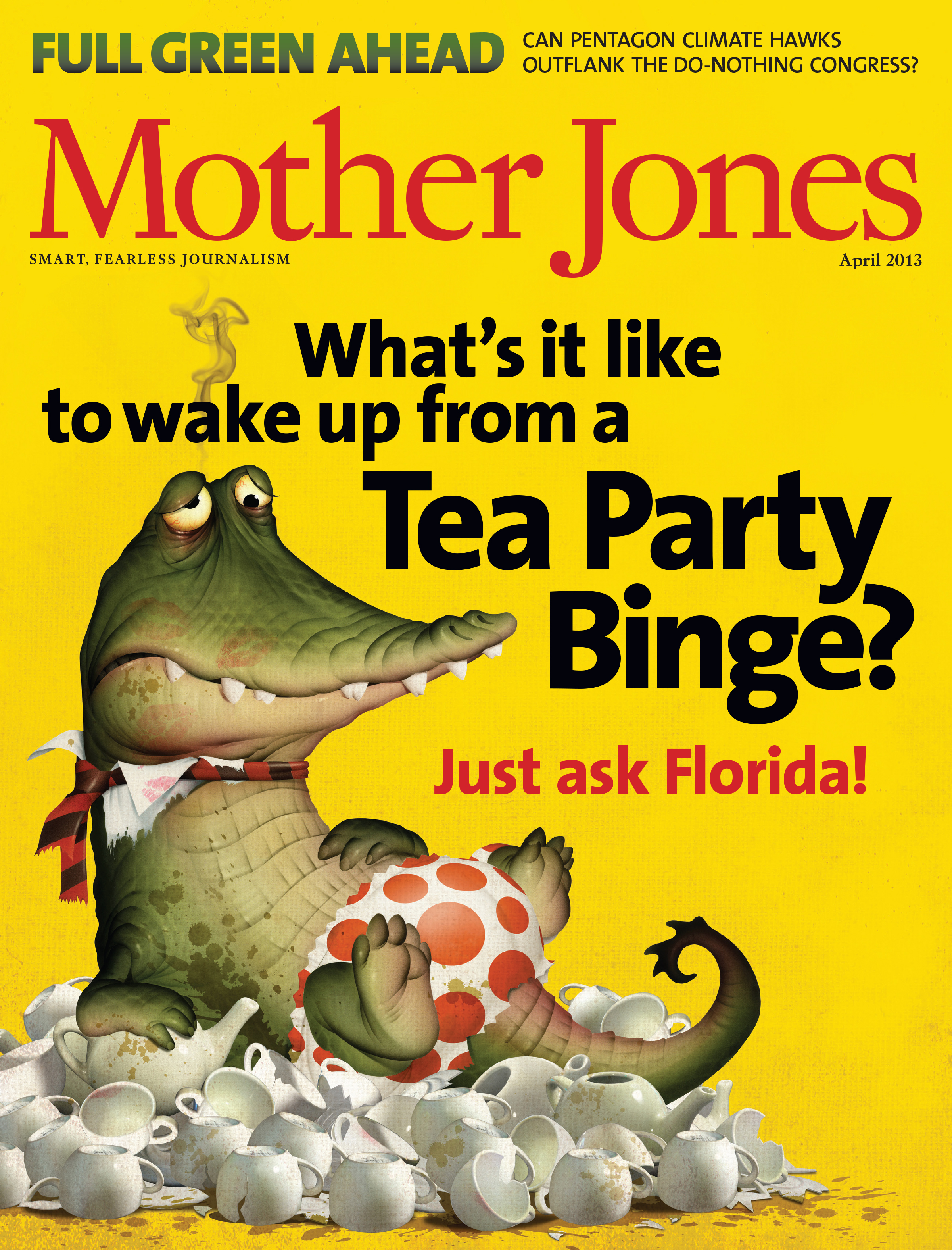 Mother Jones Magazine Cover : March + April 2013