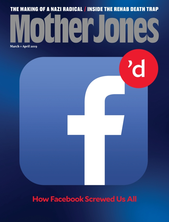 Mother Jones Magazine Cover : March + April 2019