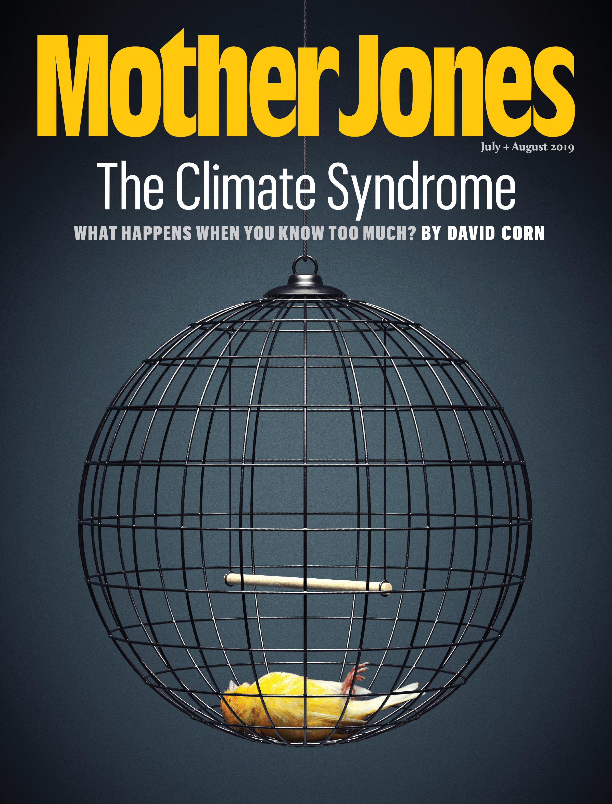 Mother Jones Magazine Cover : July + August 2019