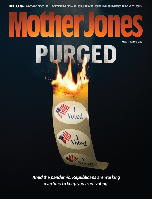 Mother Jones Magazine Cover : May + June 2020