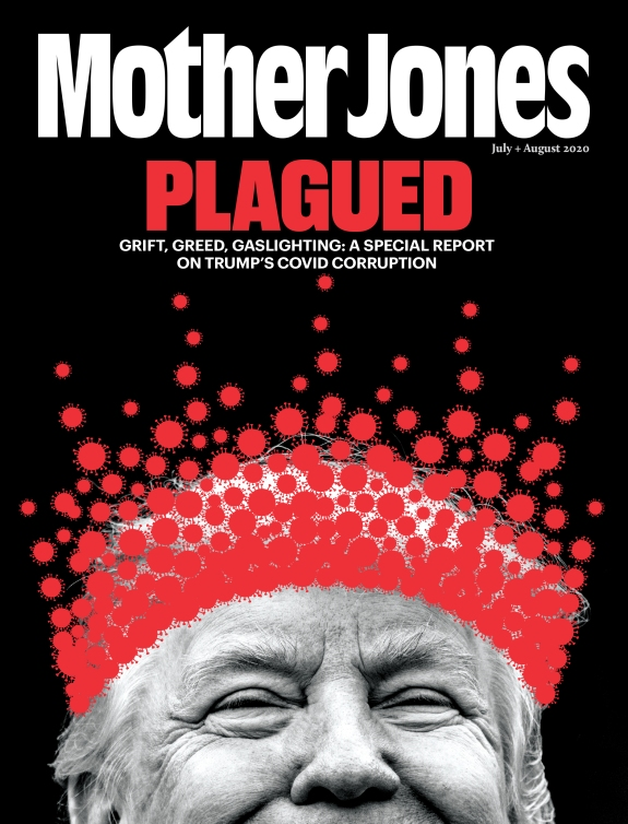 Mother Jones Magazine Cover : July + August 2020