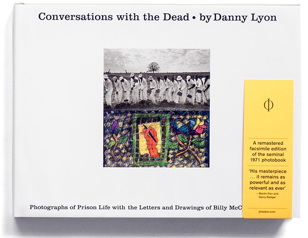 Danny Lyon Conversations with the Dead