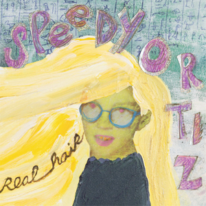 Speedy Ortiz Real Hair