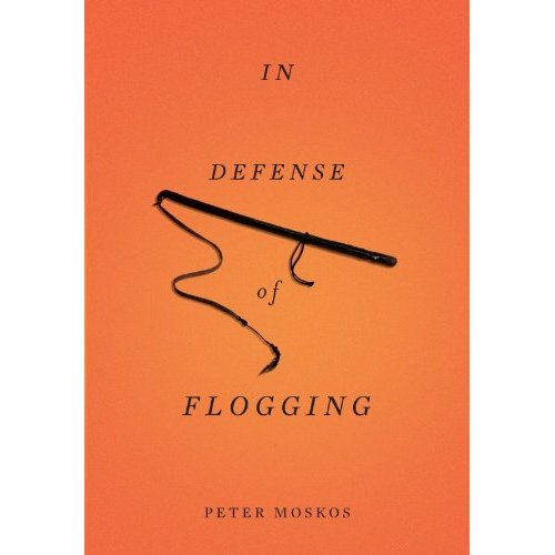 Book Review: In Defense Of Flogging