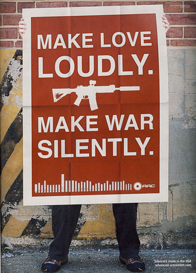 Make Love Loudly Make War Silently
