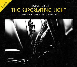 Robert Shults - Superlative Light